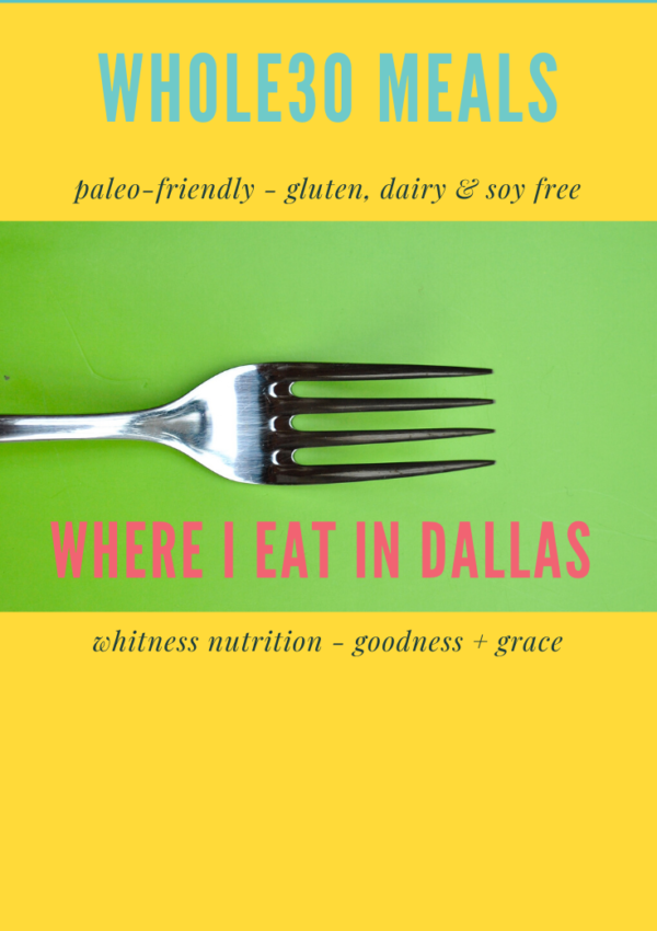 Dallas Whole30 reset compliant meals